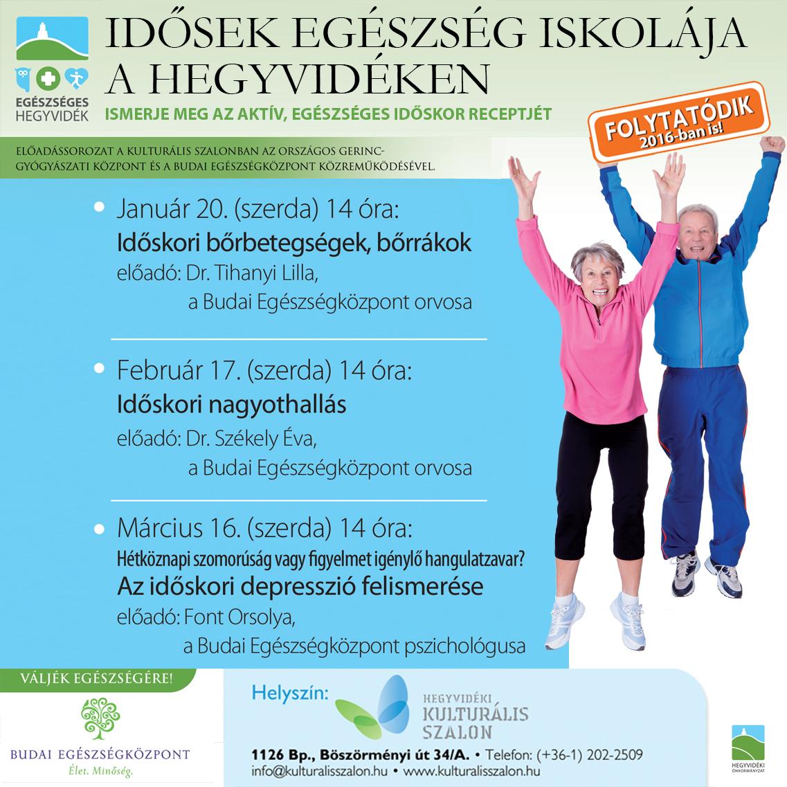 Idősek Egészség Iskolája, vagyis az Országos Gerincgyógyászati Központ és a Budai Egészségközpont közös előadássorozatának plakátja